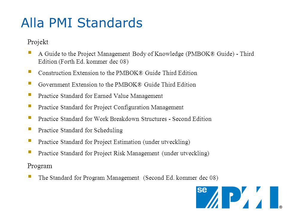Alla PMI Standards Projekt Program