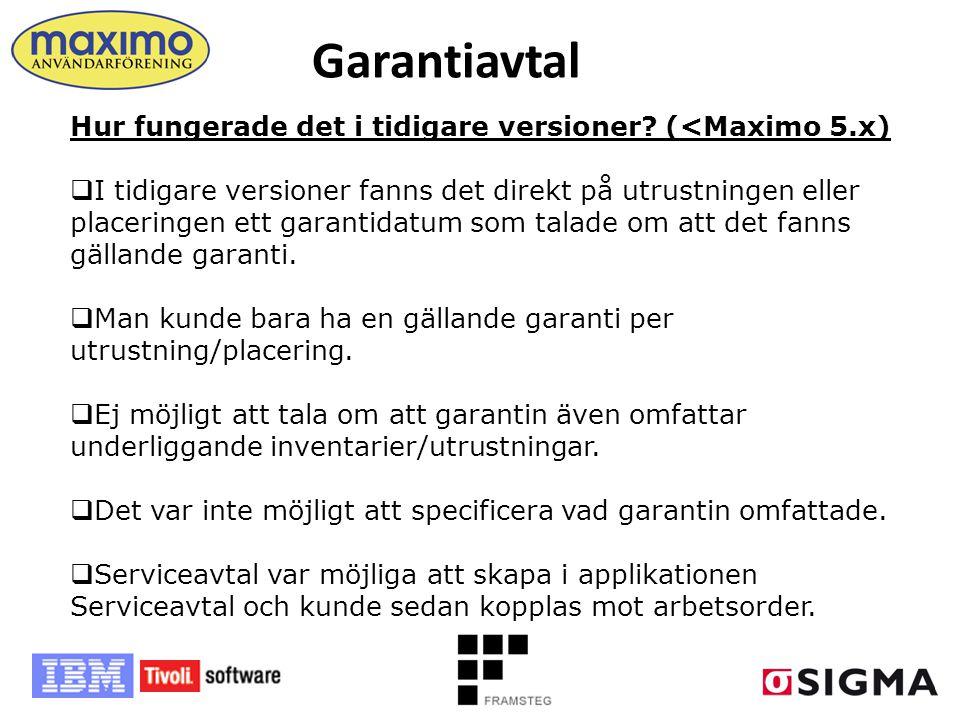 Garantiavtal Hur fungerade det i tidigare versioner (<Maximo 5.x)