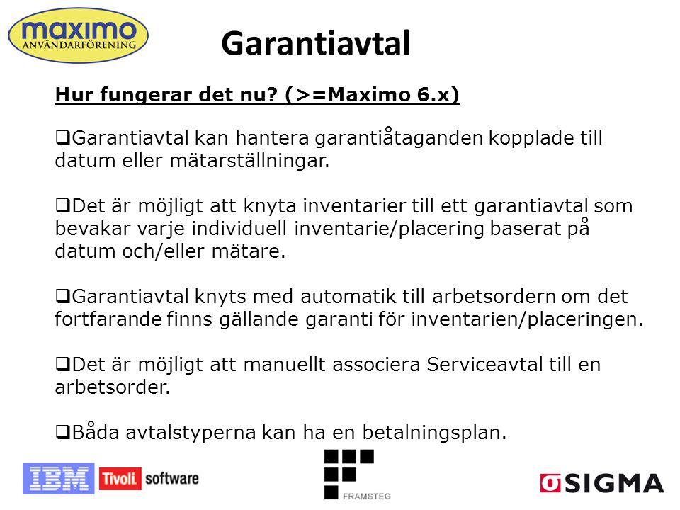 Garantiavtal Hur fungerar det nu (>=Maximo 6.x)