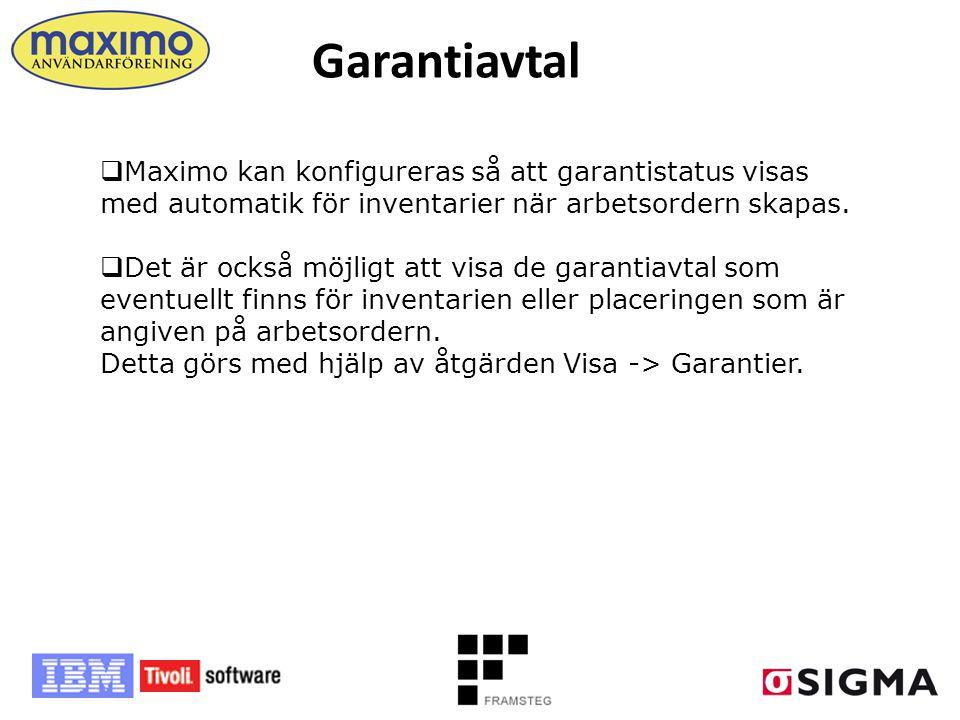 Garantiavtal Maximo kan konfigureras så att garantistatus visas med automatik för inventarier när arbetsordern skapas.