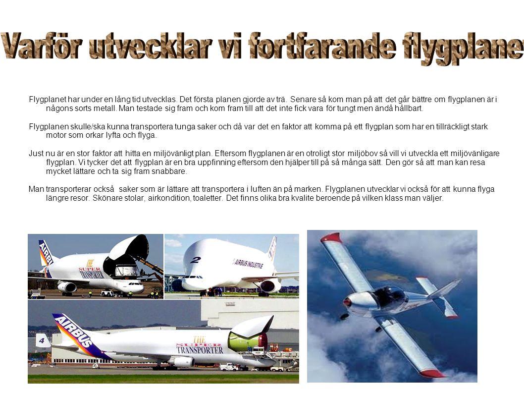 Varför utvecklar vi fortfarande flygplanet