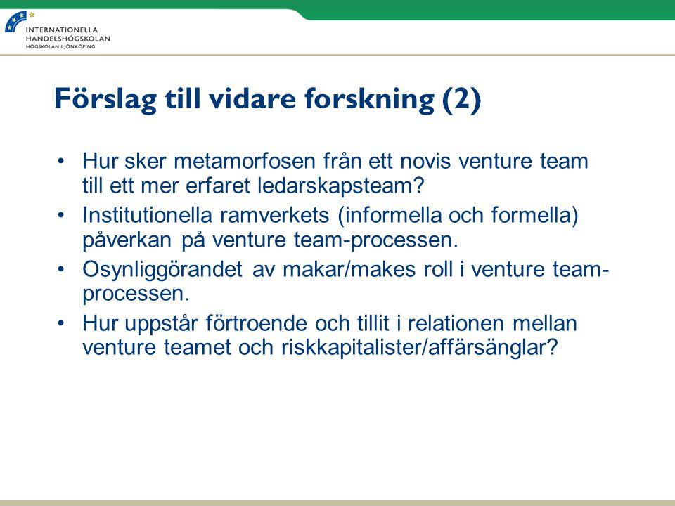 Förslag till vidare forskning (2)