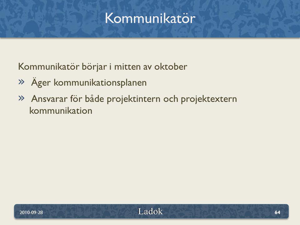Kommunikatör Kommunikatör börjar i mitten av oktober