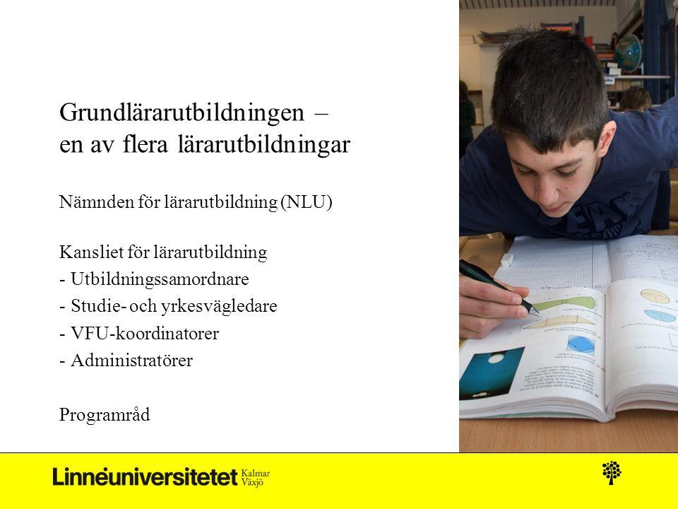 Grundlärarutbildningen – en av flera lärarutbildningar