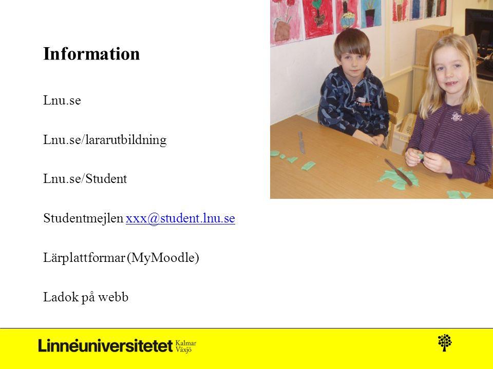 Information Lnu.se Lnu.se/lararutbildning Lnu.se/Student