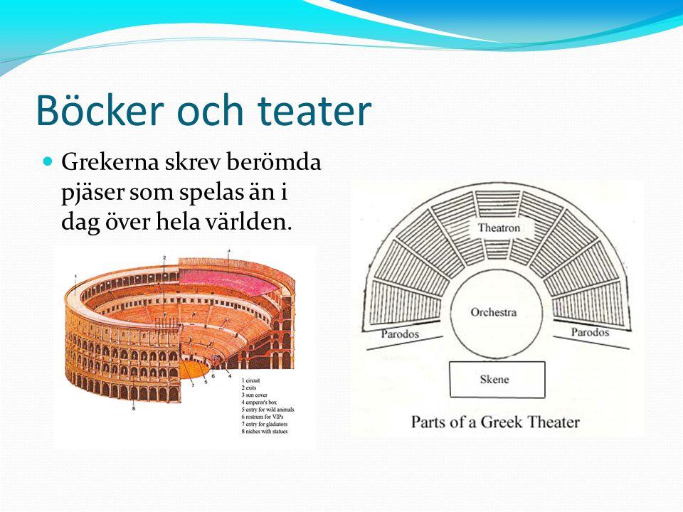 11-11-15 Böcker och teater Grekerna skrev berömda pjäser som spelas än i dag över hela världen.