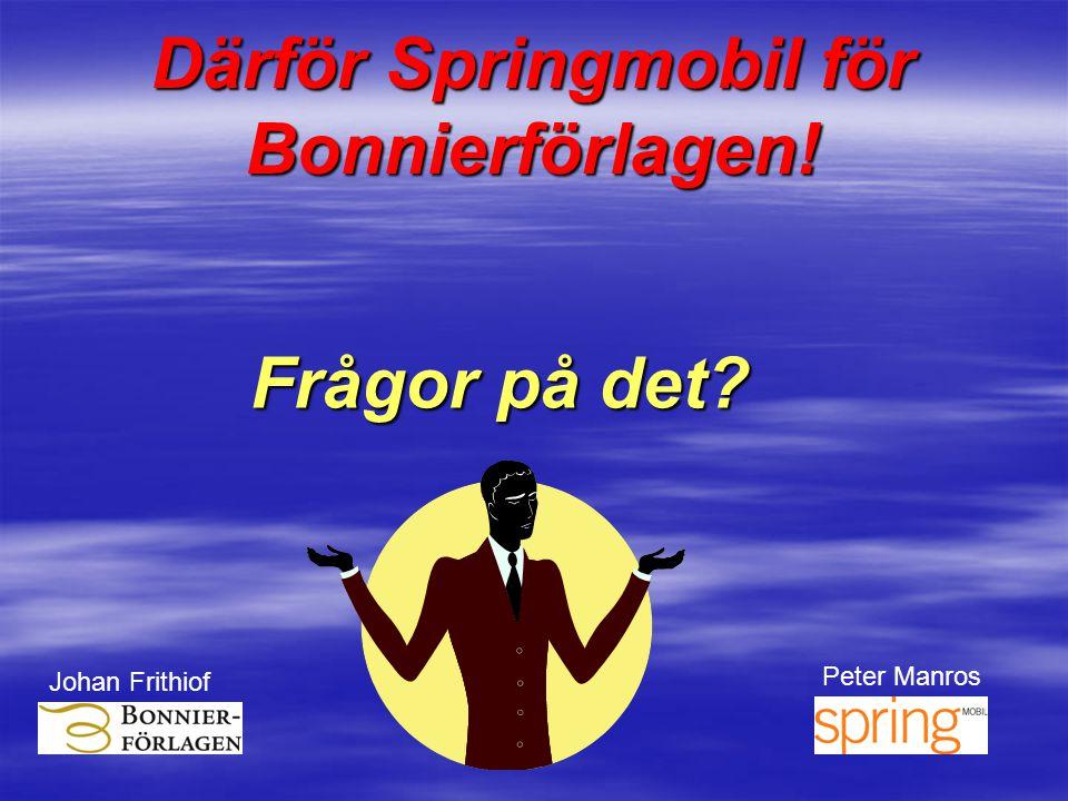 Därför Springmobil för Bonnierförlagen!