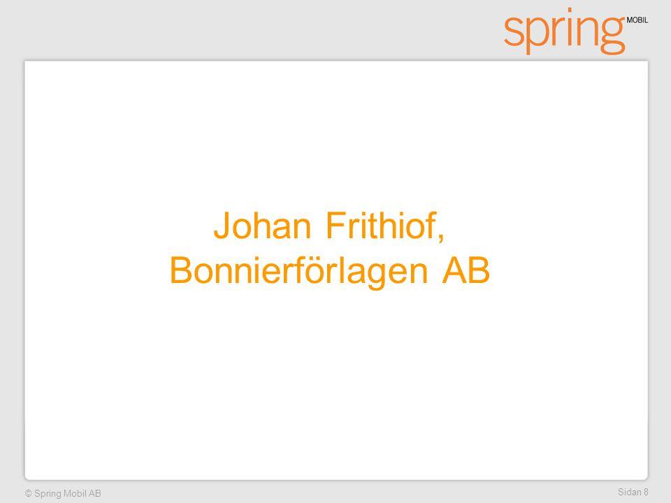 Johan Frithiof, Bonnierförlagen AB