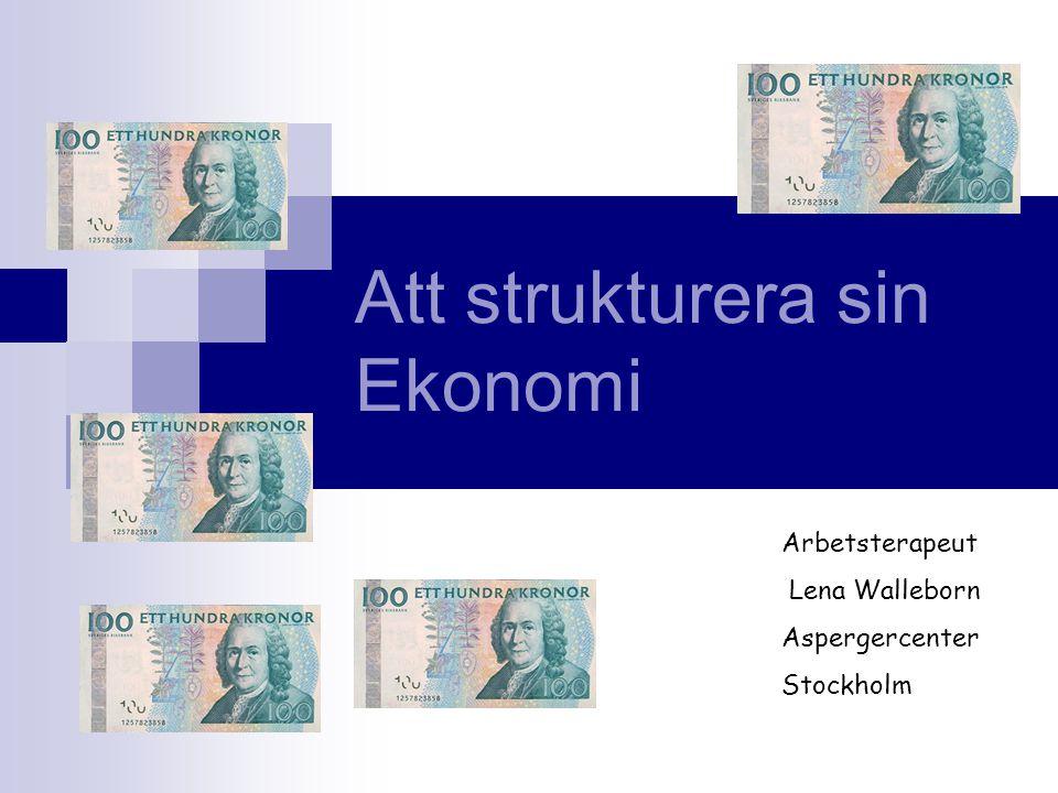 Att strukturera sin Ekonomi