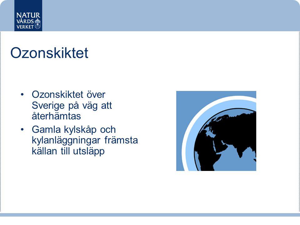 Ozonskiktet Ozonskiktet över Sverige på väg att återhämtas