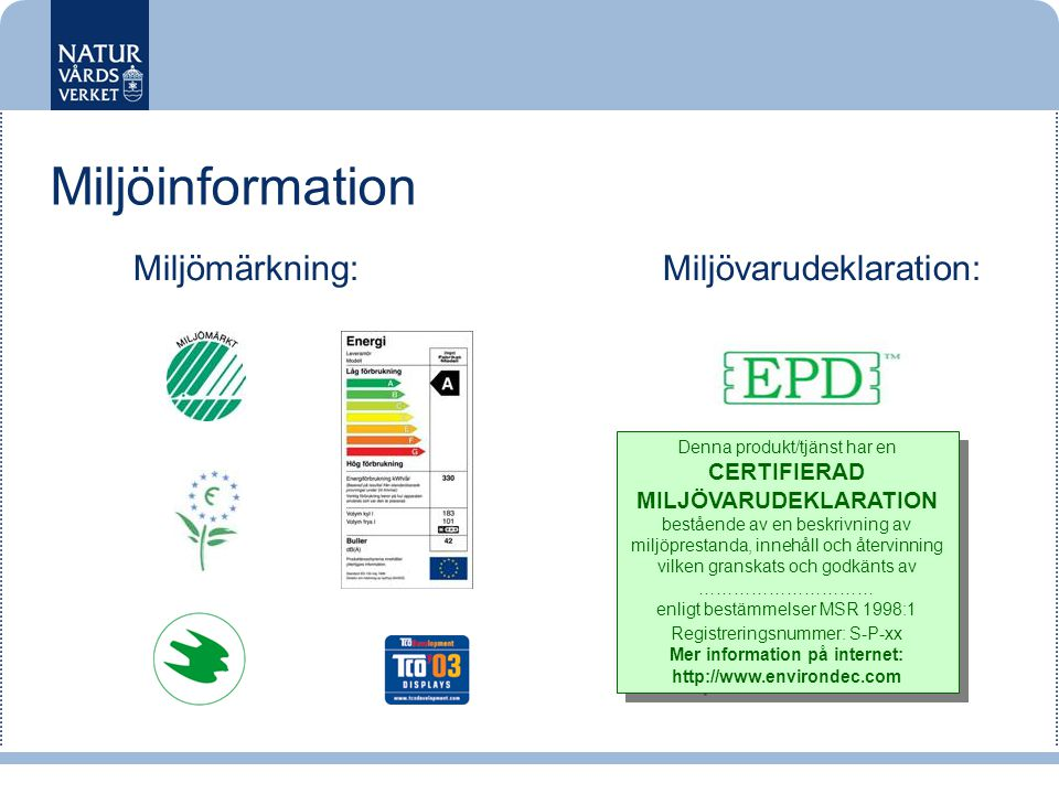 CERTIFIERAD MILJÖVARUDEKLARATION