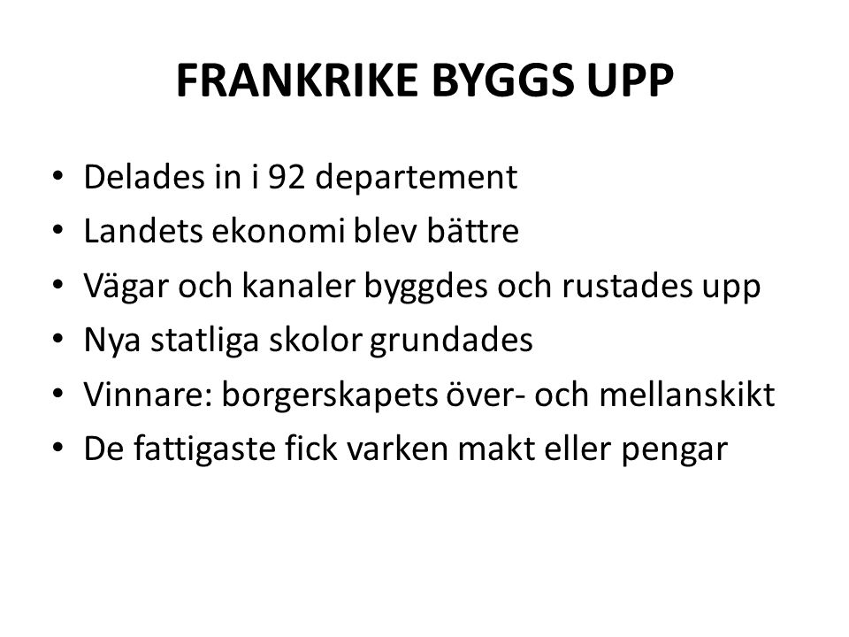 FRANKRIKE BYGGS UPP Delades in i 92 departement