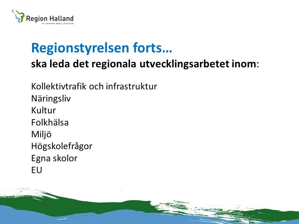Regionstyrelsen forts…