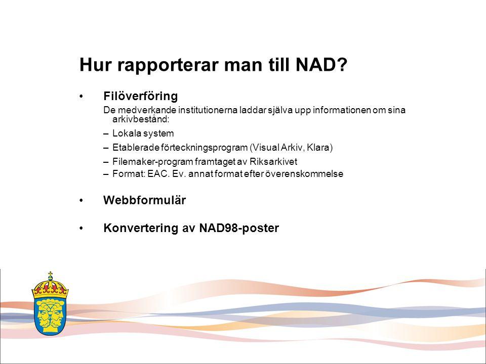 Hur rapporterar man till NAD