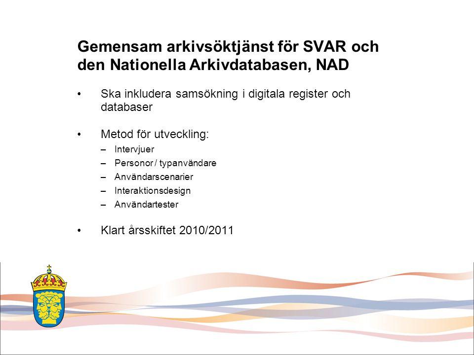 Gemensam arkivsöktjänst för SVAR och den Nationella Arkivdatabasen, NAD