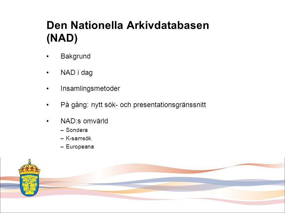 Den Nationella Arkivdatabasen (NAD)