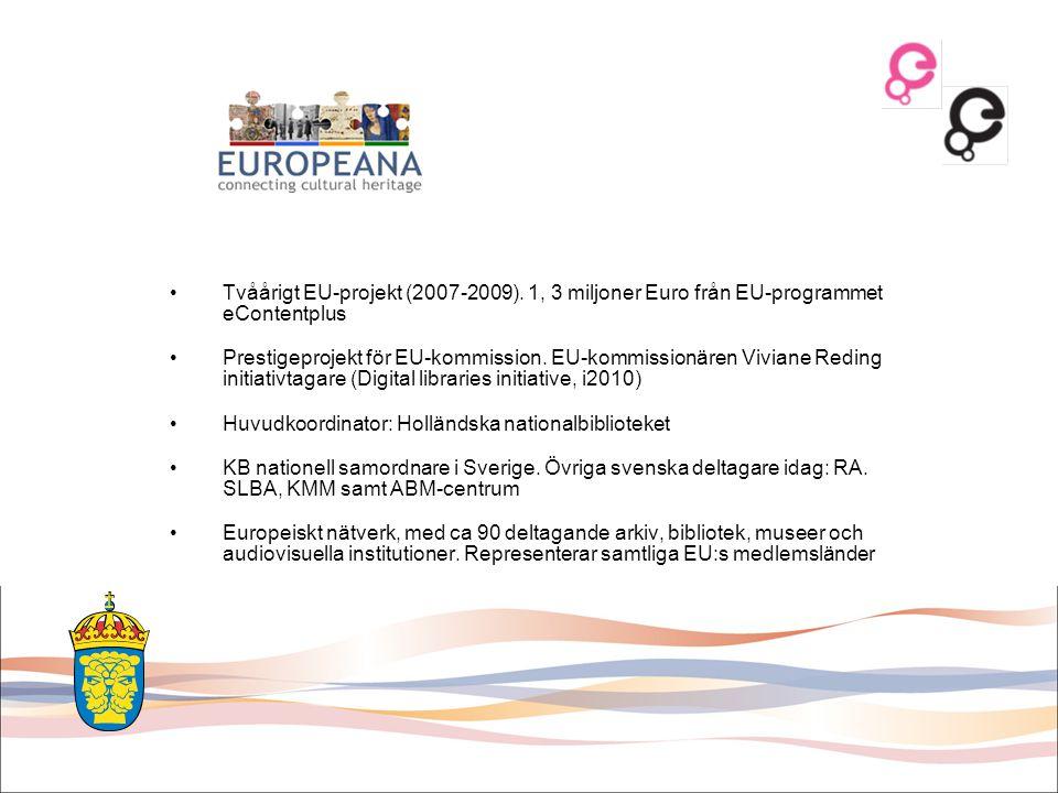 Tvåårigt EU-projekt (2007-2009)