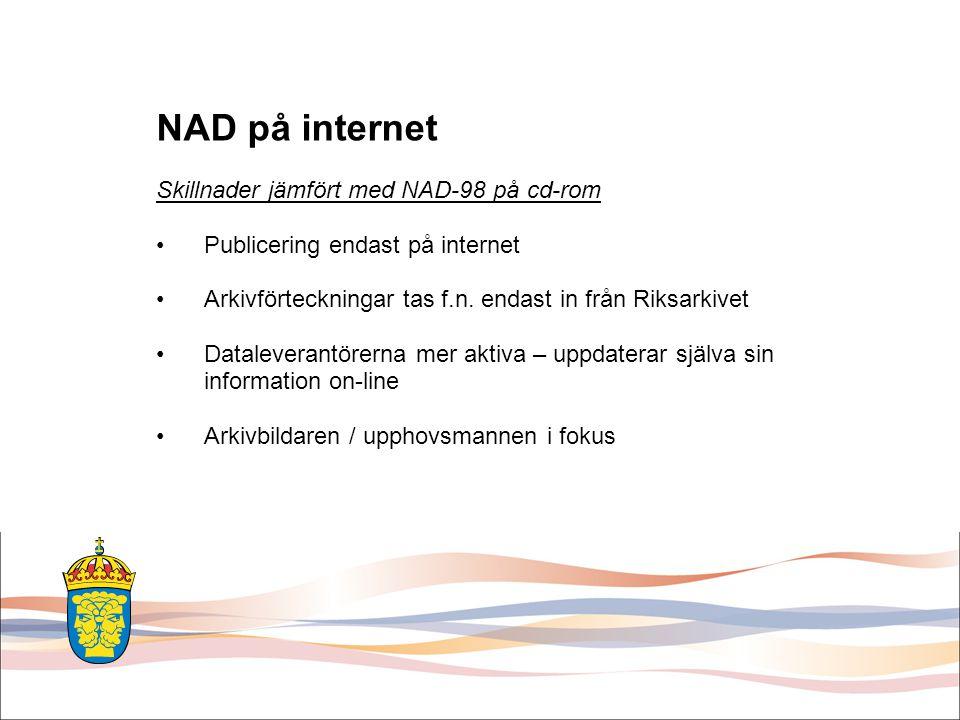 NAD på internet Skillnader jämfört med NAD-98 på cd-rom