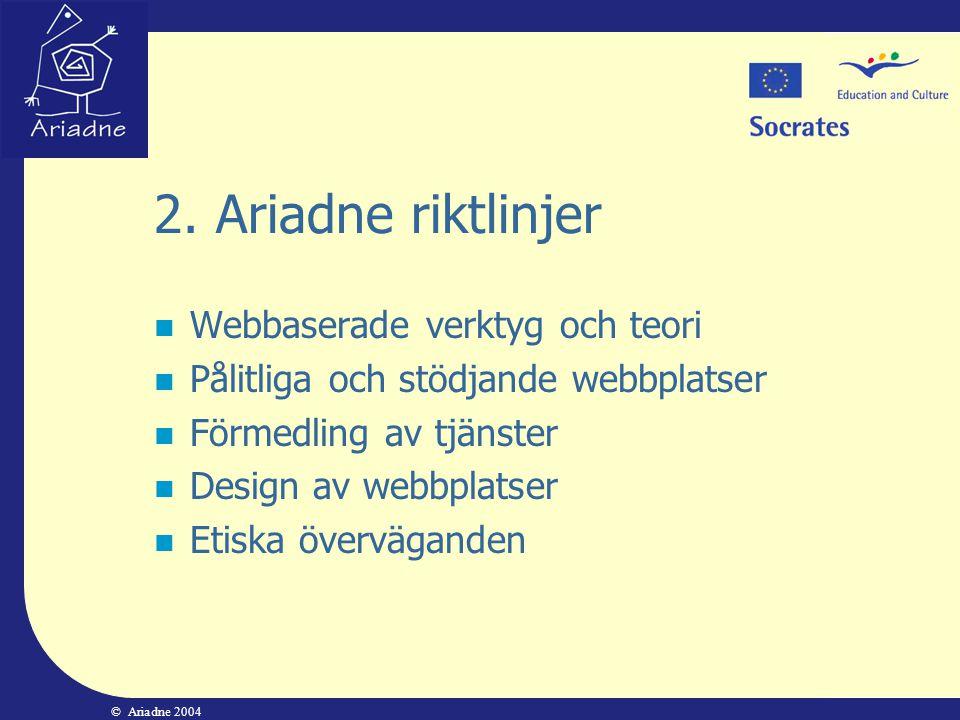 2. Ariadne riktlinjer Webbaserade verktyg och teori
