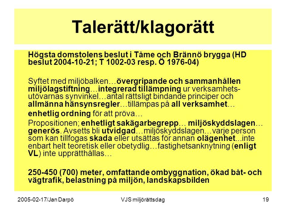 Talerätt/klagorätt Högsta domstolens beslut i Tåme och Brännö brygga (HD beslut 2004-10-21; T 1002-03 resp. Ö 1976-04)