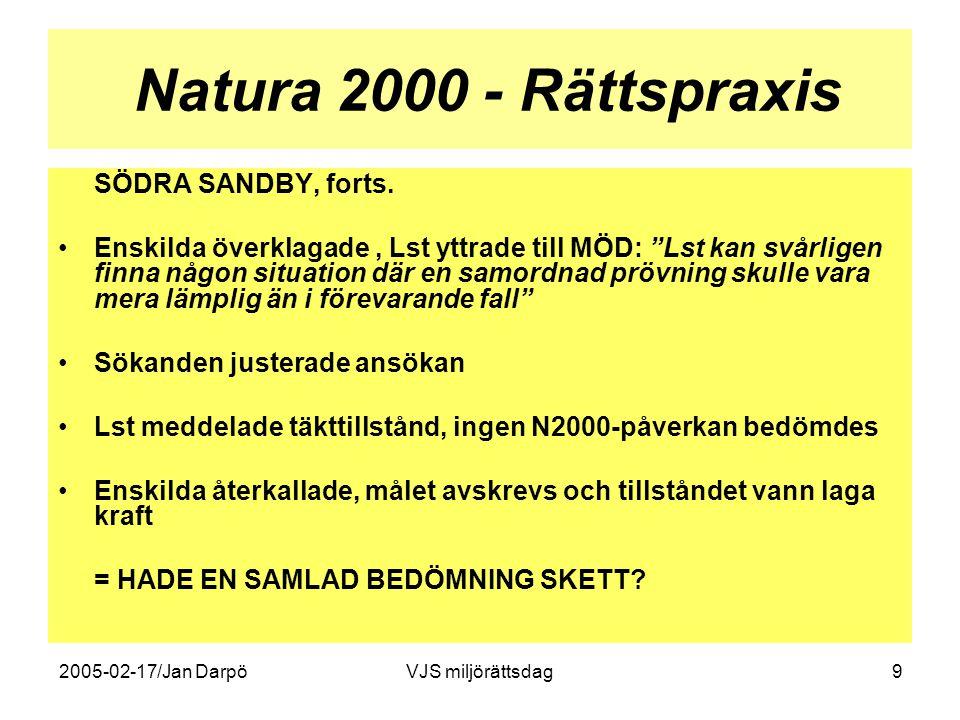 Natura 2000 - Rättspraxis SÖDRA SANDBY, forts.