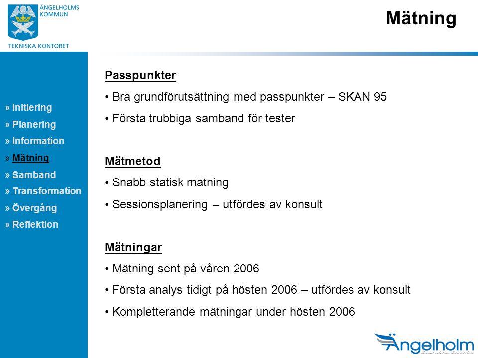 Mätning Passpunkter Bra grundförutsättning med passpunkter – SKAN 95
