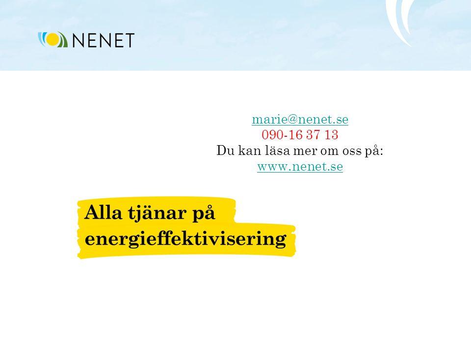 marie@nenet.se 090-16 37 13 Du kan läsa mer om oss på: www.nenet.se