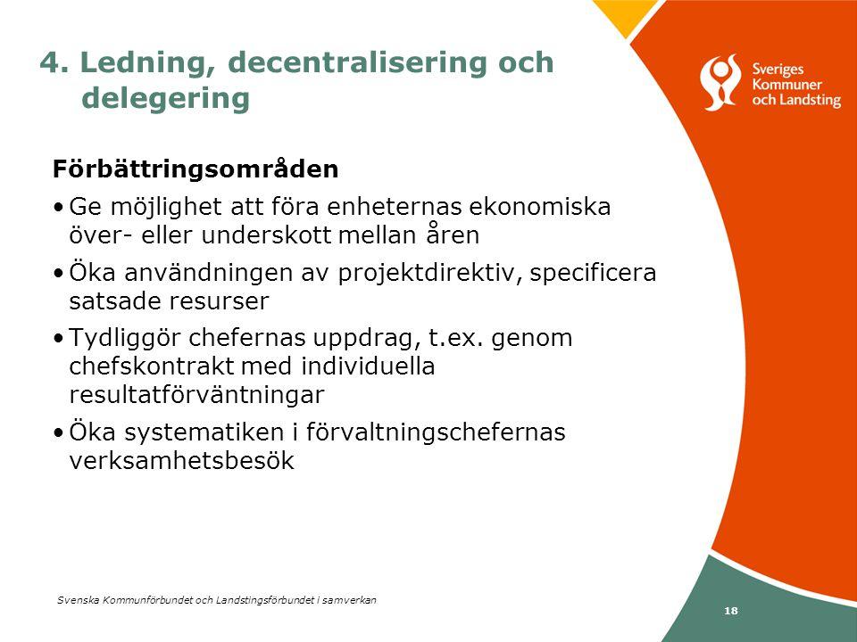 4. Ledning, decentralisering och delegering