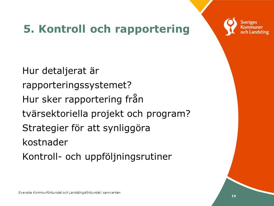 5. Kontroll och rapportering
