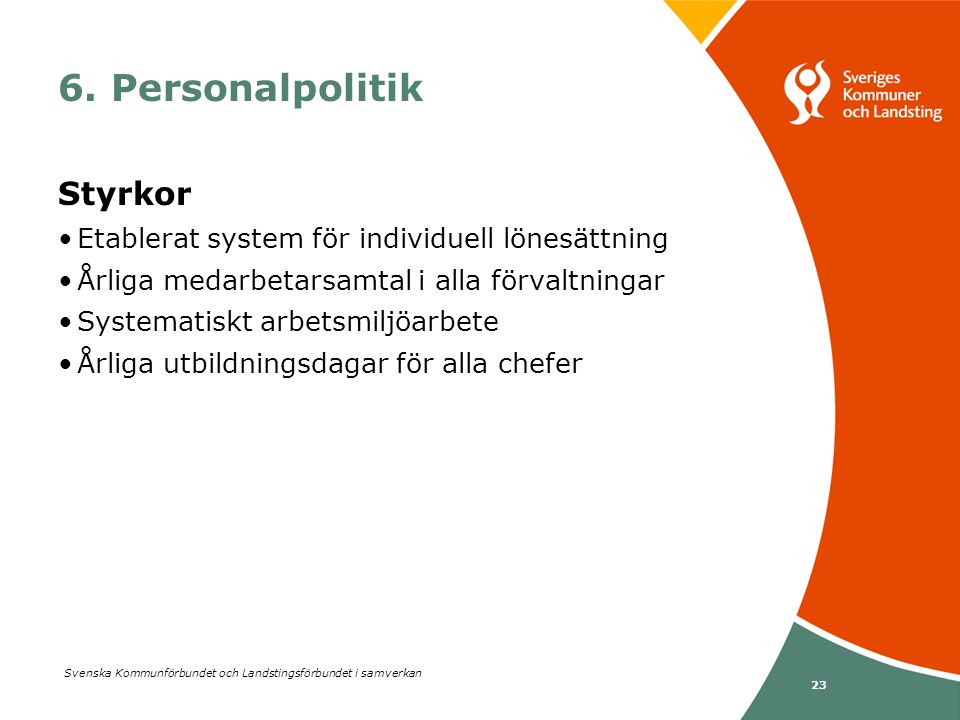 6. Personalpolitik Styrkor