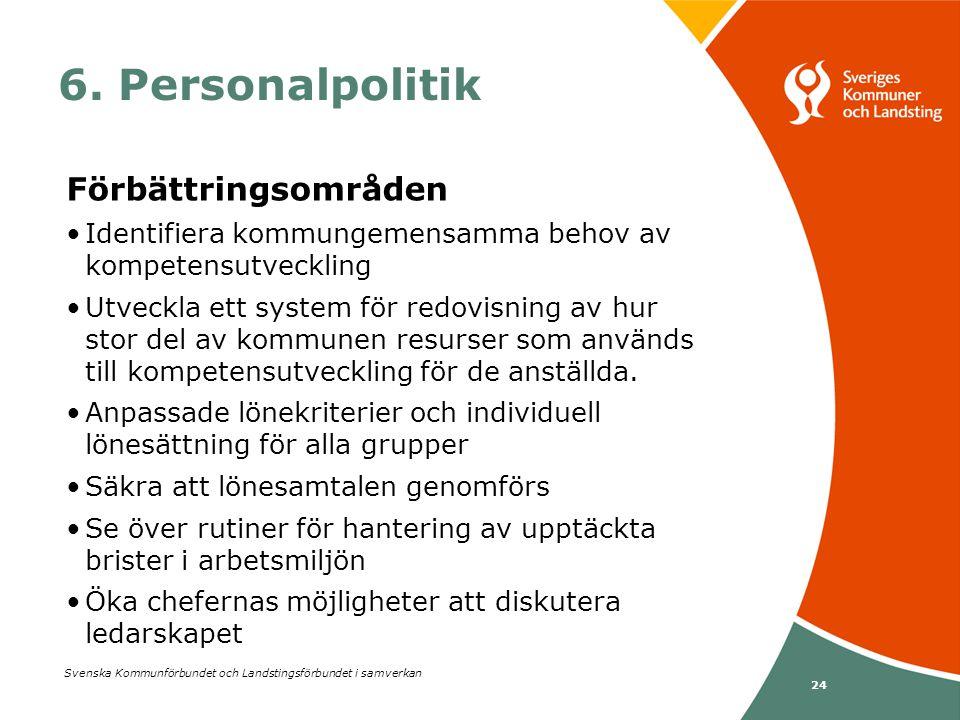 6. Personalpolitik Förbättringsområden
