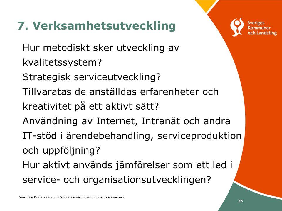 7. Verksamhetsutveckling
