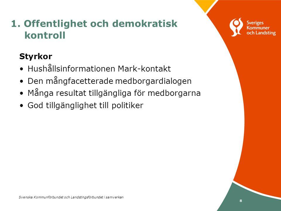 1. Offentlighet och demokratisk kontroll