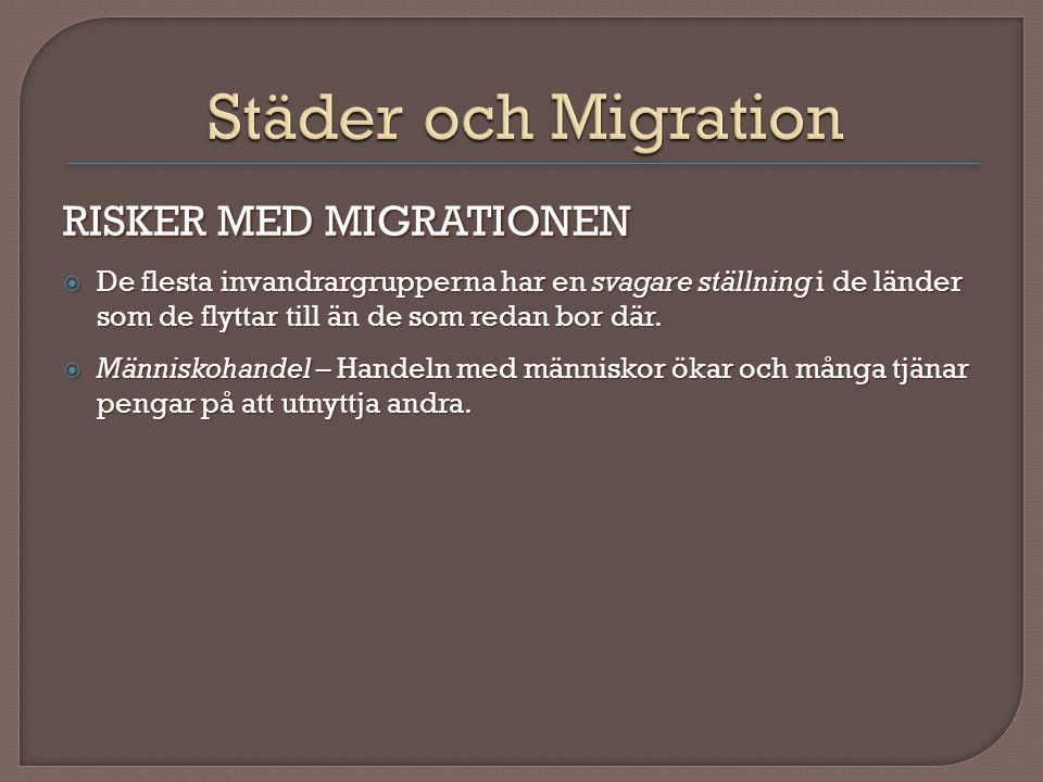 Städer och Migration RISKER MED MIGRATIONEN