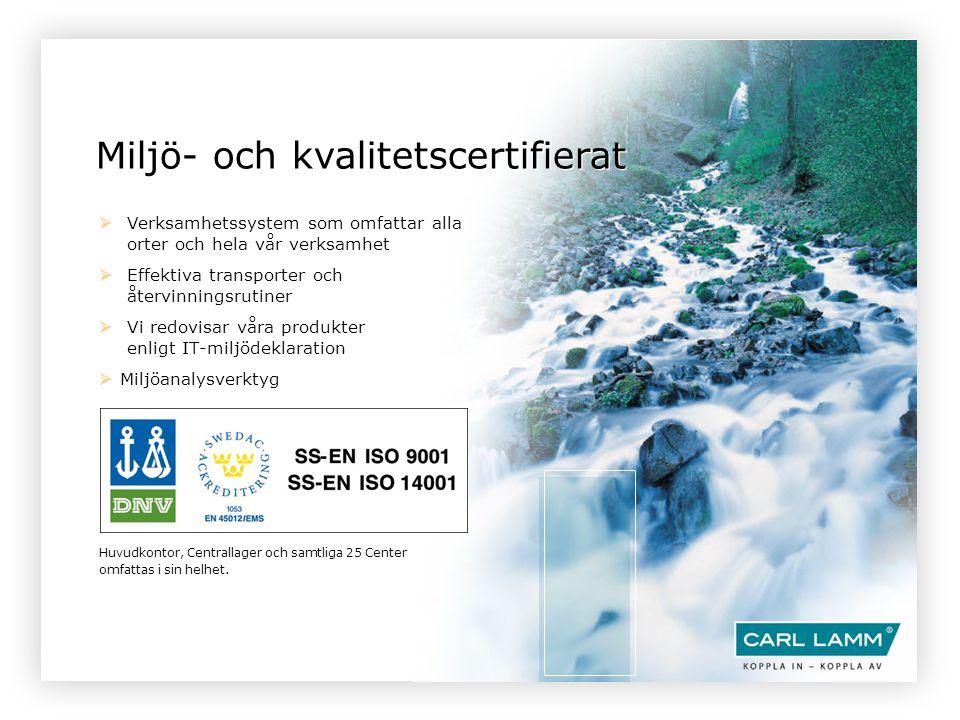 Miljö- och kvalitetscertifierat