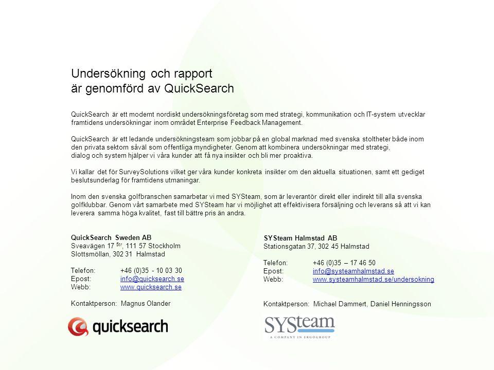 Undersökning och rapport är genomförd av QuickSearch