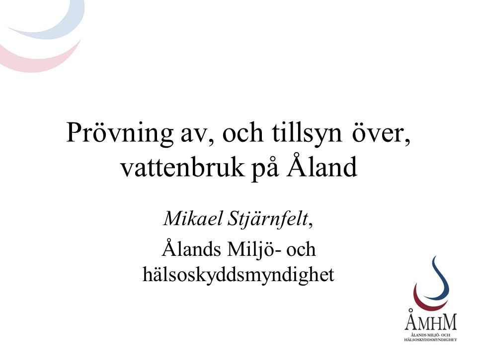 Prövning av, och tillsyn över, vattenbruk på Åland