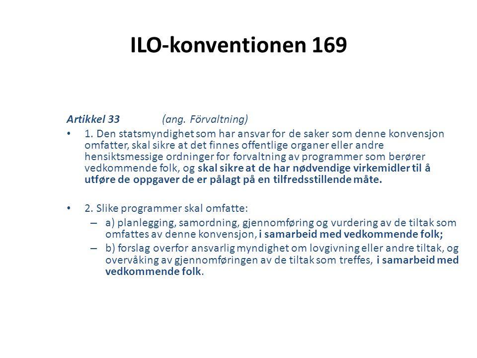 ILO-konventionen 169 Artikkel 33 (ang. Förvaltning)