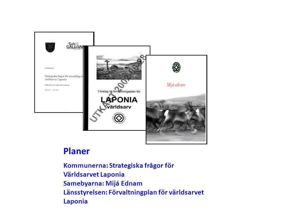 Planer Kommunerna: Strategiska frågor för Världsarvet Laponia