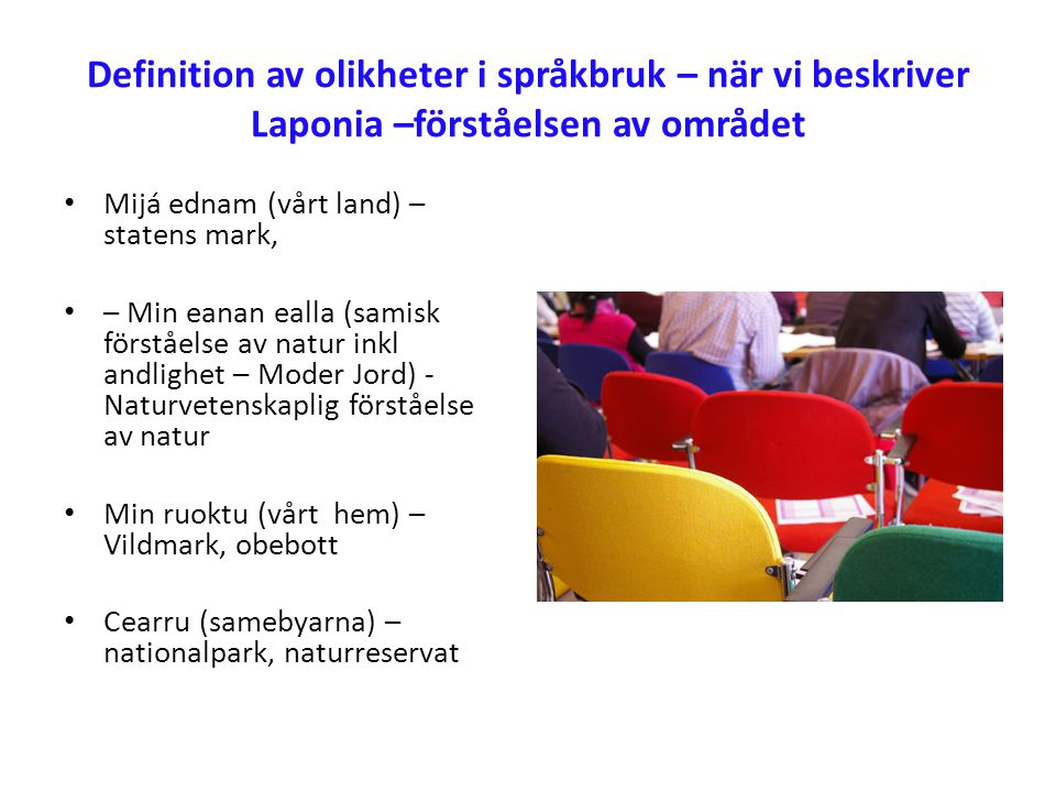 Definition av olikheter i språkbruk – när vi beskriver Laponia –förståelsen av området