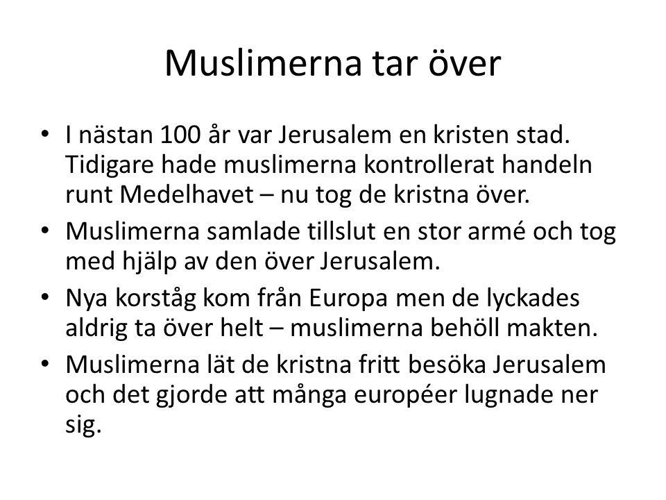 Muslimerna tar över