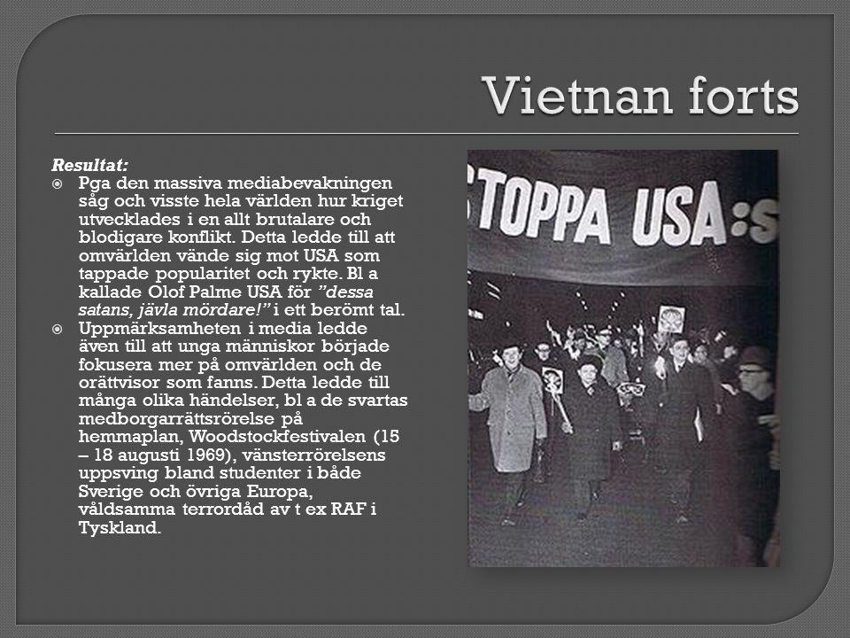 Vietnan forts Resultat: