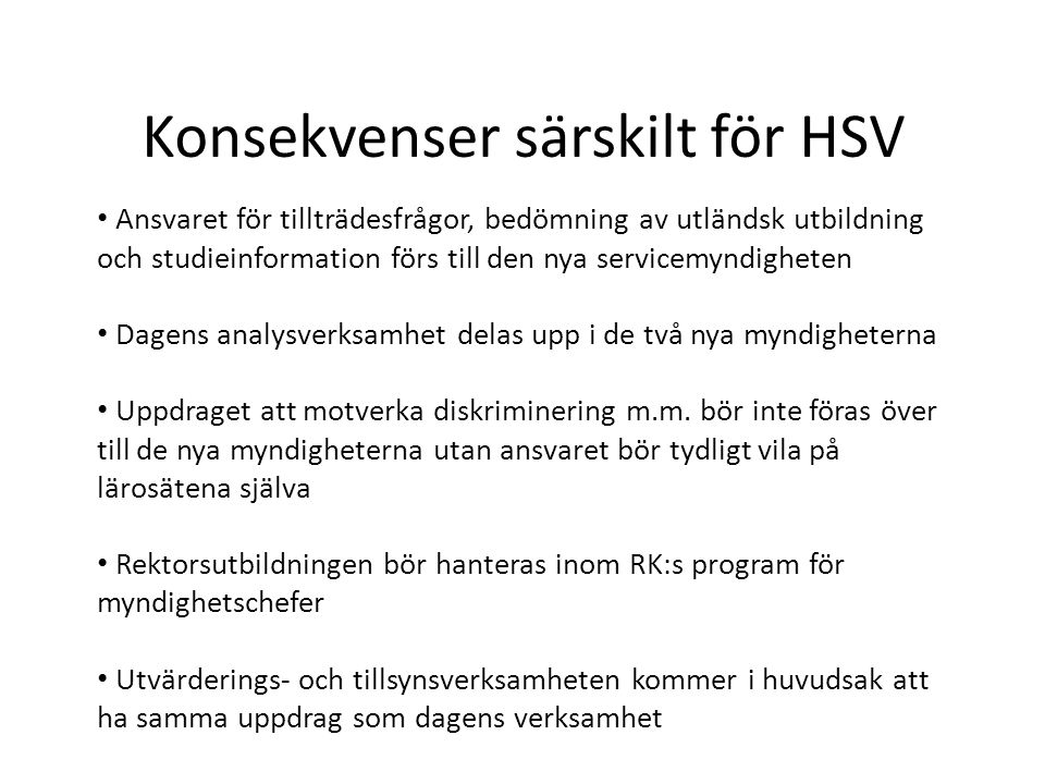 Konsekvenser särskilt för HSV