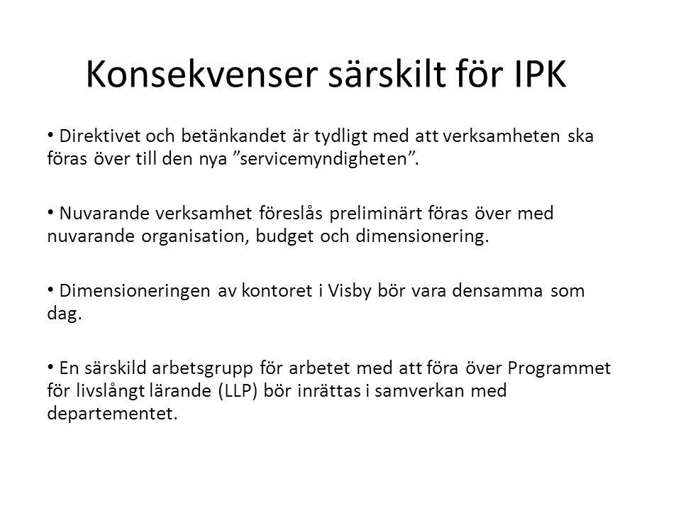 Konsekvenser särskilt för IPK