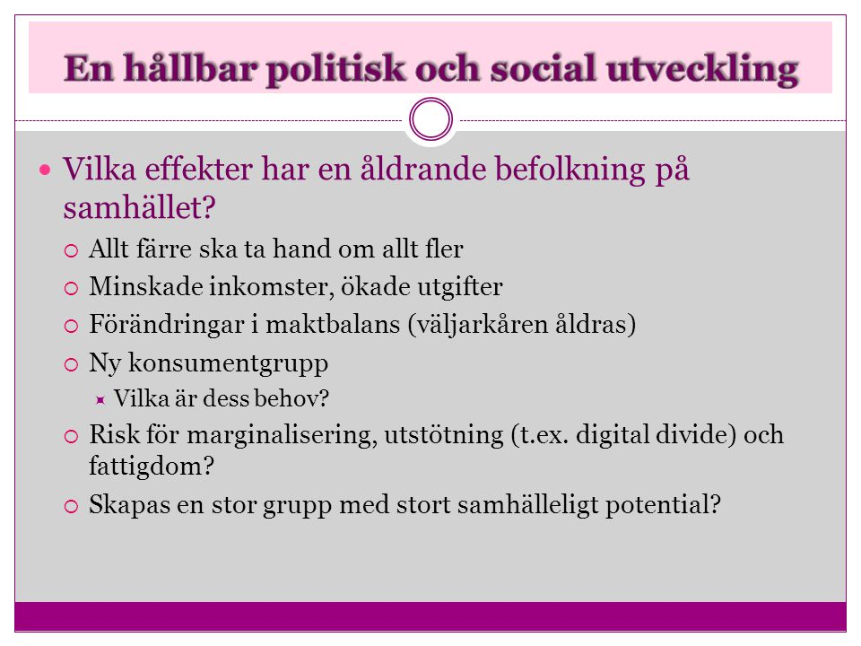 En hållbar politisk och social utveckling