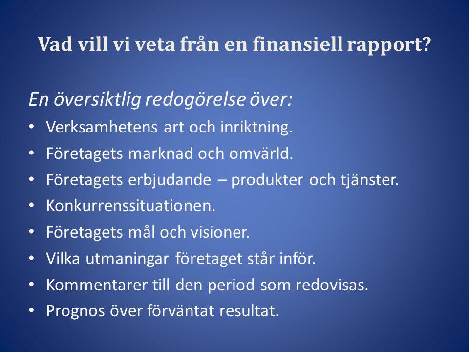 Vad vill vi veta från en finansiell rapport