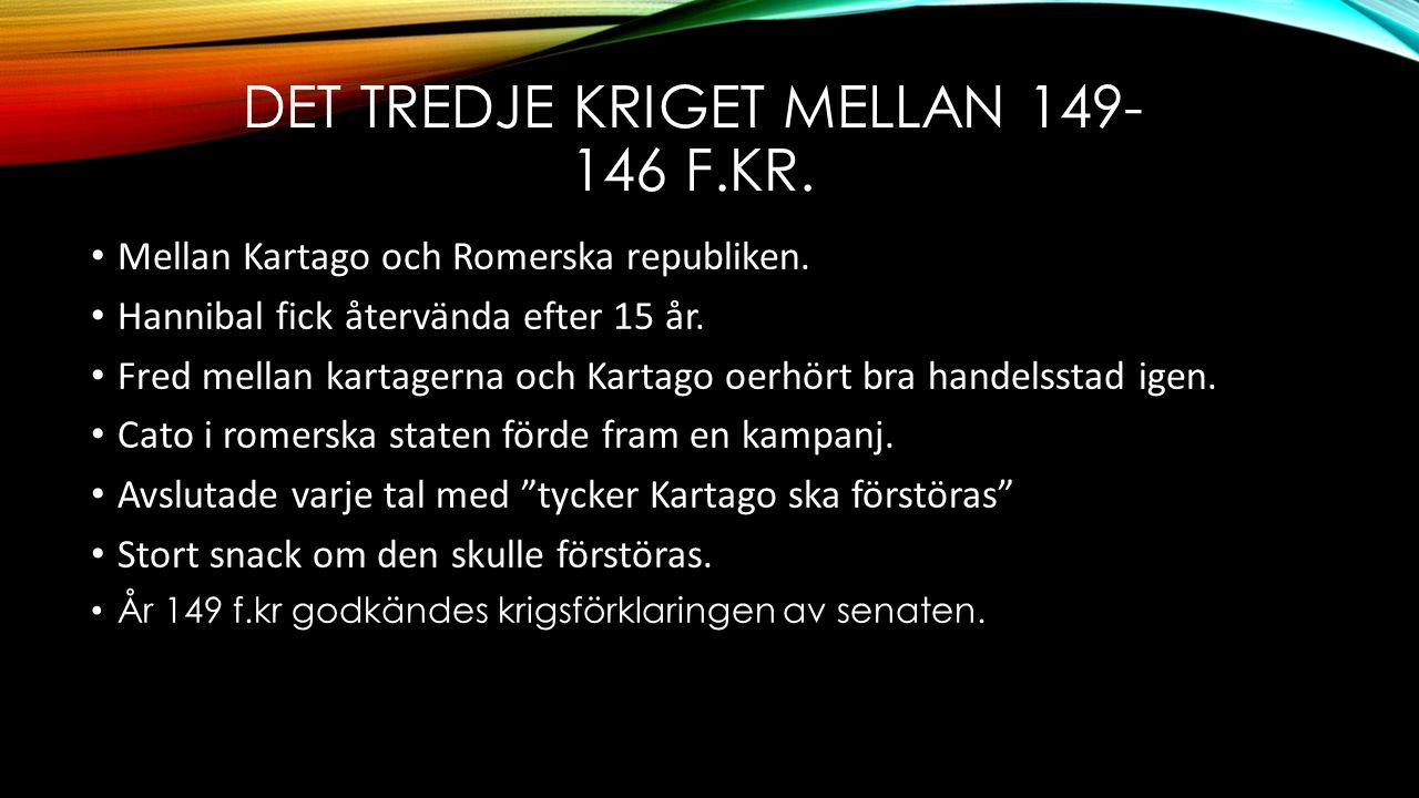 Det tredje kriget mellan 149-146 f.kr.