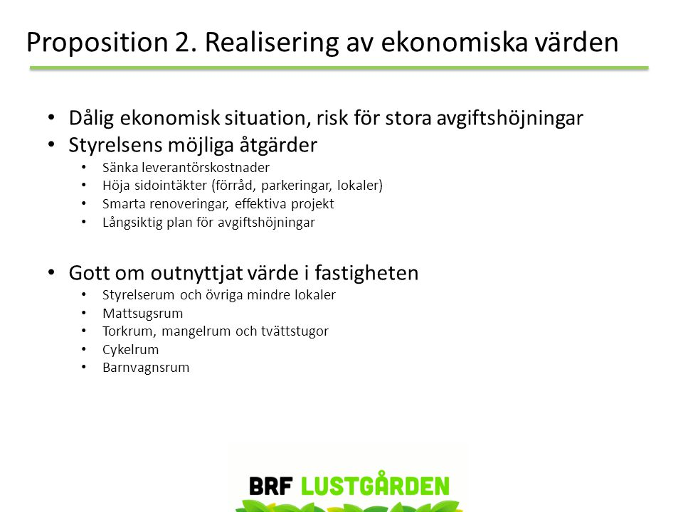 Proposition 2. Realisering av ekonomiska värden