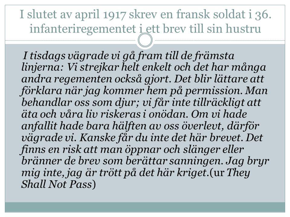 I slutet av april 1917 skrev en fransk soldat i 36
