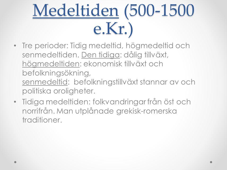 Medeltiden (500-1500 e.Kr.)